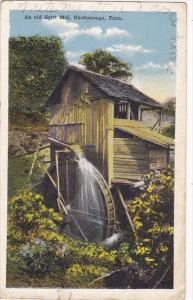 An Old Grist Mill Chattanooga Tennessee 1919