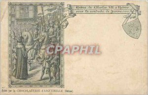 Old Postcard Entrance of Charles VII in Reims led by Joan Chocolaterie Aigueb...