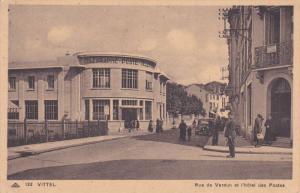 VITTEL, Vosges, France, 1910s ; Rue de Verdun et l'Hotel des Postes
