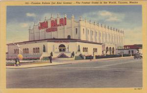 Fronton Palace (Jai Alai Games) , TIJUANA , Mexico , 30-40s