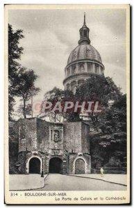 Old Postcard Boulogne Sur Mer La Porte De Calais and La Cathedrale