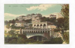 L'Hotel Continental Et Le Pont Du Rion, Cannes (Alpes Maritimes), France, 190...