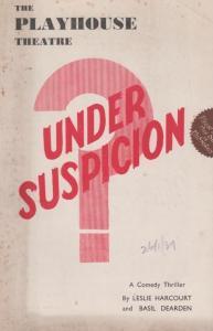Under Suspicion Comedy Leslie Harcourt Basil Dearden London Theatre  Programme