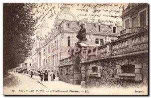 Evian les Bains Old Postcard L & # Thermal 39etablissement