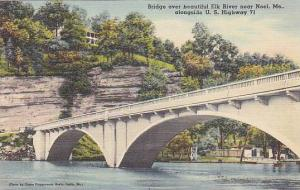 Bridge over beautiful Elk River near Noel, Missouri, 30-40s