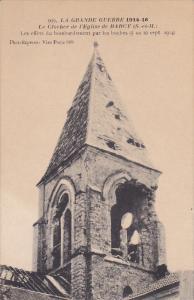 BARCY, Seine et Marne, France; La Grnade Guerre 1914-16, Le Clocher de l'Egli...