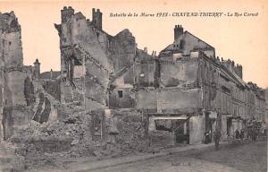 Chateau Thierry France Bataille de la Marne 1918, La Rue Carnot Chateau Thier...