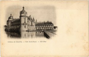 CPA Chantilly- Chateau FRANCE (1008667)