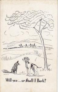 Dog Comic , 1920-30s ; Will you? Or shall I Bark?