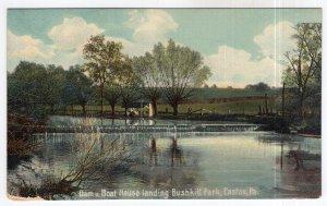 Easton, Pa., Dam n Boat House landing, Bushkill Park