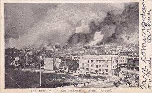 the Burning Of San Francisco California 1906
