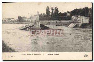 Postcard 1914 Old Bridge Verberie