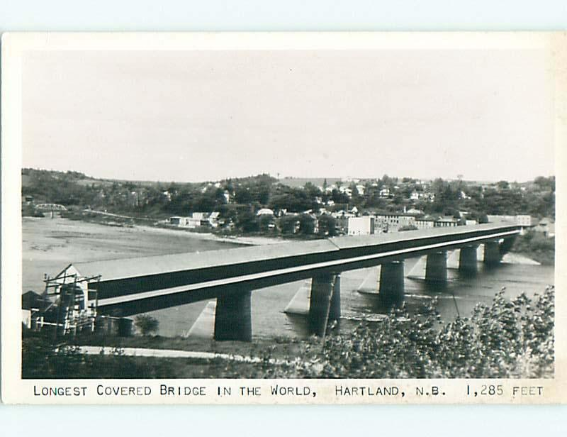 Pre-1950 rppc LONGEST COVERED BRIDGE IN THE WORLD IN HARTLAND CANADA t3147