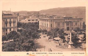 Constantine Algeria, Alger, Algerie Place de la Breche Constantine Place de l...