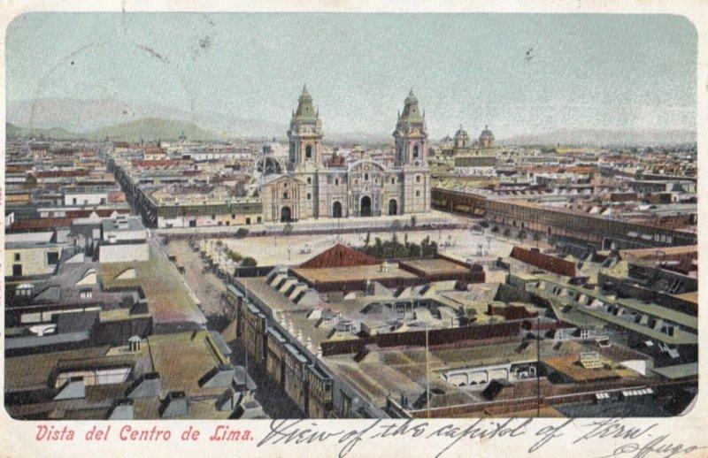 Lima , Peru , 1907 ; Vista de Centro