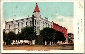 La Grande, Oregon Postcard HOTEL FOLEY Building Street View Mitchell 1906 Cancel