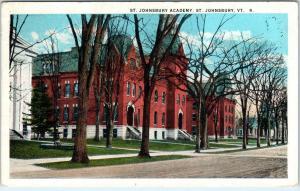 ST JOHNSBURY, VT Vermont      St Johnsbury    ACADEMY     1924       Postcard