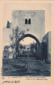 Morocco Casablanca A gate of the indigenous town 1920-30s