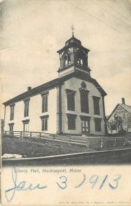 Machiasport Maine~Colonial Liberty Hall~Open Belltower~1913 Postcard