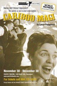 Cariboo Magic by Lucia Frangione Pacific Theatre Vancouver Canada