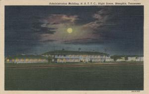 MEMPHIS , Tennessee, 1946 ; Administration Building, N.A.T.T.C., Night Scene