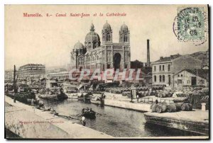 Old Postcard Marseille Canal Saint John and the Cathedral