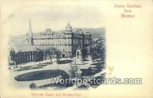 Montreal Canada, du Canada Dominion Square, Windsor Hotel  Dominion Square, W...