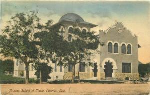 Arizona School of Music C-1910 Postcard Phoenix 3778