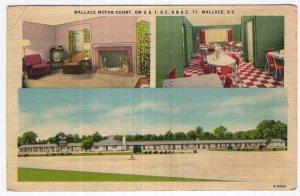 Wallace, S.C., Wallace Motor Court, On U.S. 1, S.C. 9 & S.C. 77
