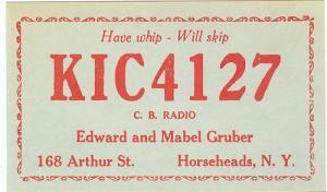 CB QSL - KIC4127, Edward & Mabel Gruber, Horseheads NY
