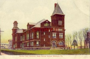 NORMAL HALL, EDINBORO STATE NORMAL SCHOOL, PENNSYLVANIA