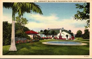 Florida Vero Beach Community Building In Pocahontas Park 1941 Curteich