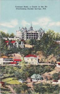 Crescent Hotel A Castle In The Air Overlooking Eureka Springs Arkansas 1948