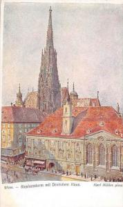 Austria Vienna   Stephansturm mit Deutschem Haus Signed Karl Muller