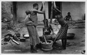 Ghana Gold Coast Preparing Fu-Fu natives real photo Postcard