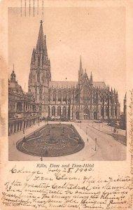 Dom und Dom Hotel Koln Germany 1900