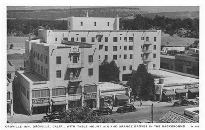 OROVILLE INN Oroville, California Table Mountain ca 1940s Vintage Postcard