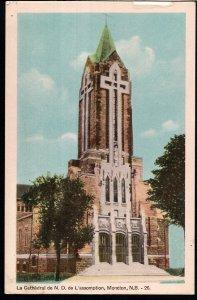 New Brunswick ~ MONCTON La Cathedral de ND de L'assomption PECO - White Border