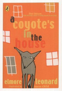A Coyote's In The House Elmore Leonard 2005 Puffin Book Postcard