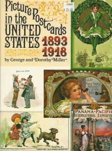 Picture Postcards in the United States 1893-1918, by George and Dorothy Miller