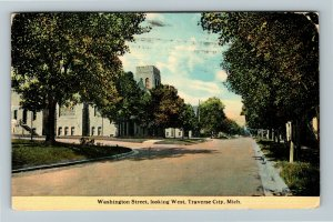 Traverse City MI-Michigan, Washington Street Looking West Vintage c1915 Postcard