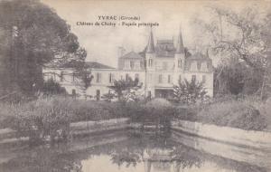 YVRAC, Gironde, France, 1900-1910's; Chateau De Choisy, Facade Principale