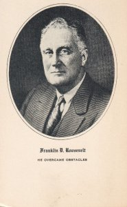 PRESIDENTS, 1930-1940's; Franklin D. Roosevelt, He Overcame Obstacles