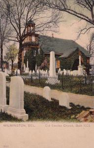 WILMINGTON , Delaware , 00-10s; Old Swedes Church version 2