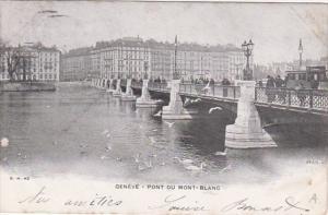 Switzerland Geneve Pont du Mont-Blanc 1902