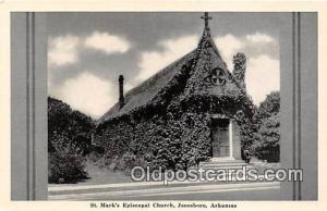 Churches Vintage Postcard Jonesboro, Arkansas, USA Vintage Postcard St Mark's...