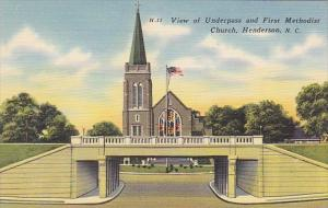 View Of Underpass And First Methodist Church Henderson North Carolina