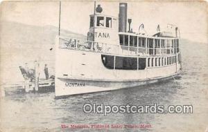 The Montana, Flathead Lake Polson, Mont USA Ship Postcard Post Card Polson, M...