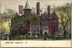 Hammond, Indiana Postcard CENTRAL SCHOOL Building / Street View - 1908 Cancel