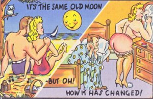 ITS THE SAME OLD MOON, BUT HOW ITS CHANGED 1940s